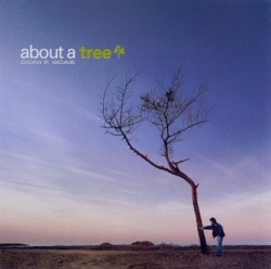 Dom F. Scab - About A Tree