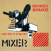 Broken Sound - Mixer