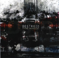 Destroid - Future Prophecies