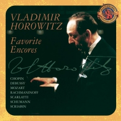 Vladimir Horowitz - Favorite Encores [Expanded Edition]