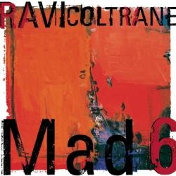 Ravi Coltrane - Mad 6