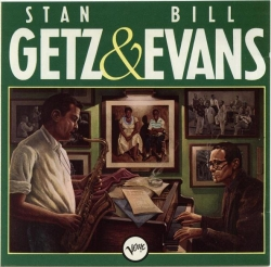 Bill Evans - Stan Getz & Bill Evans