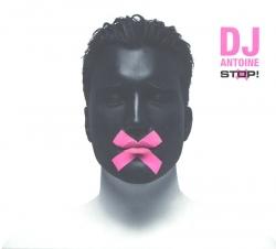 DJ Antoine - Stop!