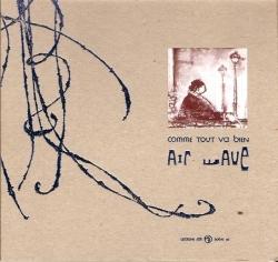 Air Wave - Comme Tout Va Bien