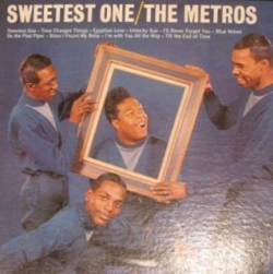 The Metros - Sweetest One