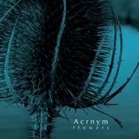 Acrnym - Flowers