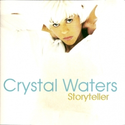 Crystal Waters - Storyteller