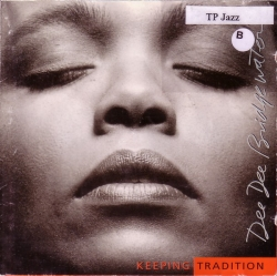 Dee Dee Bridgewater - Keeping Tradition