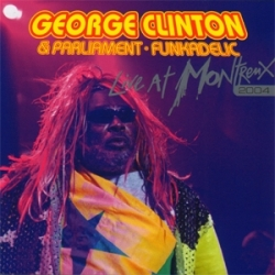George Clinton - Live At Montreux 2004