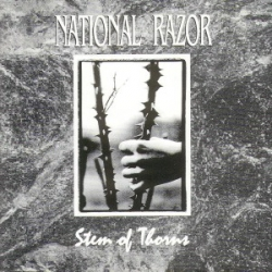National Razor - Stem Of Thorns