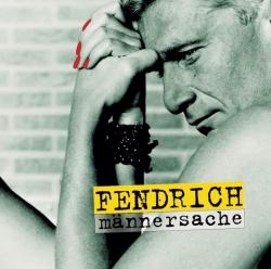 Rainhard Fendrich - Männersache
