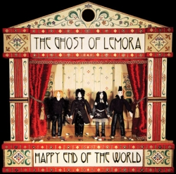 THE GHOST OF LEMORA - Happy End Of The World