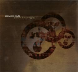 Seven Dub - Rock It Tonight