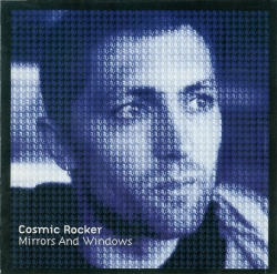 Cosmic Rocker - Mirrors And Windows
