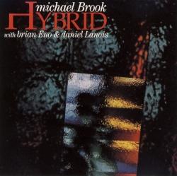 Daniel Lanois - Hybrid