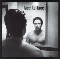 Face2Face - Face To Face