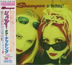 Shampoo - Shampoo Or Nothing!