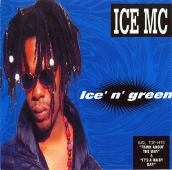 Ice MC - Ice' N' Green
