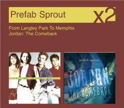 Prefab Sprout - From Langley Park To Memphis / Jordon, The Comeback