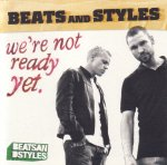 Beats And Styles - We're Not Ready Yet