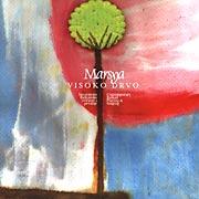Marsya - Visoko Drvo