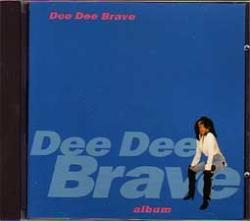 Dee Dee Brave - Dee Dee Brave Album