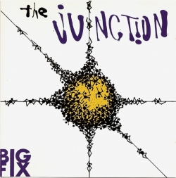 The Junction - Big Fix