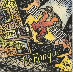 Buckshot LeFonque - Buckshot LeFonque