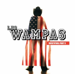 Les Wampas - Rock'N'Roll Part 9