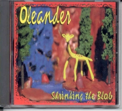 Oleander - Shrinking The Blob