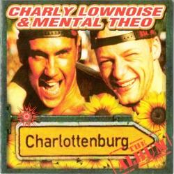 Charly Lownoise & Mental Theo - Charlottenburg