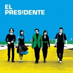 el presidente - El Presidente