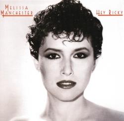 Melissa Manchester - Hey Ricky
