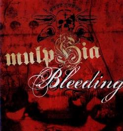Mulphia - Bleeding