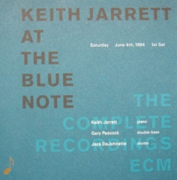 Keith Jarrett - Keith Jarrett At The Blue Note, Saturday, June 4th 1994, 1st Set
