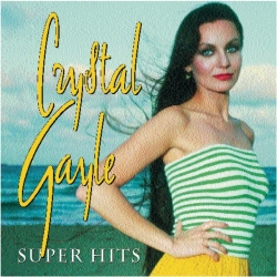 Crystal Gayle - Crystal Gayle / Super Hits