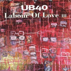 UB40 - Labour Of Love III