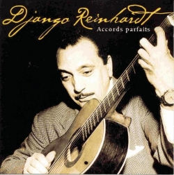 Django Reinhardt - Accords Parfaits