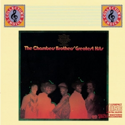 The Chambers Brothers - The Chambers' Brothers Greatest Hits