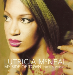 Lutricia Mcneal - My Side Of Town: The U.S. Version