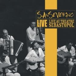 Sanseverino - Live Au Théâtre Sebastopol