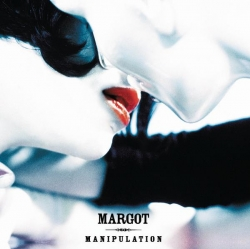 Margot - Manipulation
