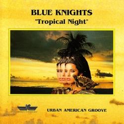 Blue Knights - Tropical Night