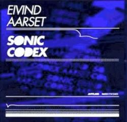 Eivind Aarset - Sonic Codex