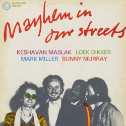 Keshavan Maslak - Mayhem In Our Streets