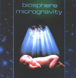 Biosphere - Microgravity