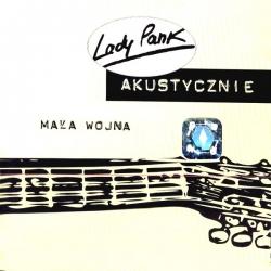 Lady Pank - Akustycznie Mała Wojna