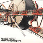 Nuclear Ramjet - Music For Spaceports