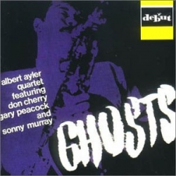 Albert Ayler Quartet - Ghosts