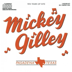 Mickey Gilley - Ten Years Of Hits